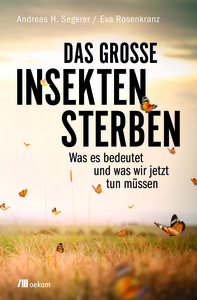 Das große Insektensterben - OEKOM Verlag