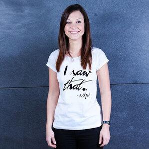 I Saw That - Shirt Frauen mit Print - Coromandel